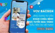 VOV Bacsi24: Bác sĩ của mỗi người dân Việt