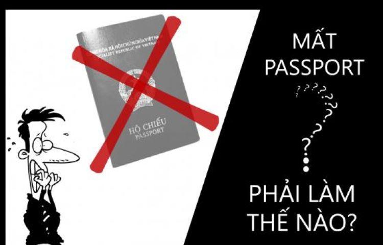 Cần xử lý như thế nào nếu làm mất hộ chiếu và visa ở nước ngoài